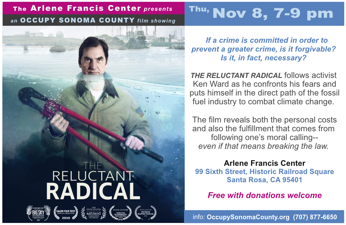 Reluctant Radical Film Showing; November 8 at 7 pm; Arlene Francis Center, Santa Rosa