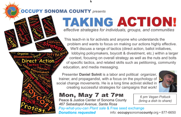 Occupy Sonoma County presents a Teach-in: Taking Action; May 7 at 7 pm; Peace and Justice Center, Santa Rosa